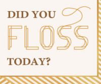 Did You Floss Today? Badge